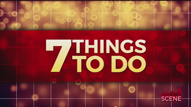 7 Things to do This Week!